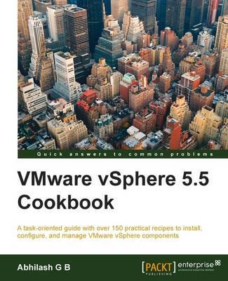 Vmware Vsphere 5.5 Cookbook