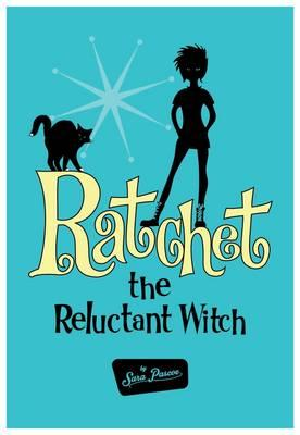 Ratchet the Reluctant Witch
