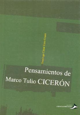 PENSAMIENTOS DE MARCO TULIO CICERON