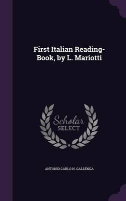 First Italian Reading-Book, by L. Mariotti