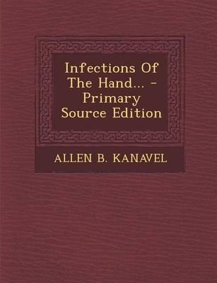 Infections of the Hand.