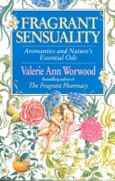 Fragrant Sensuality
