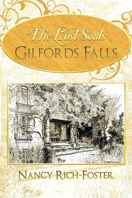 The Lost Souls of Gilfords Falls