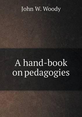A Hand-Book on Pedagogies