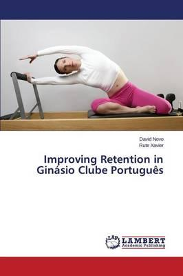 Improving Retention in Ginásio Clube Português