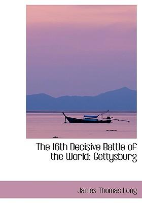 The 16th Decisive Battle of the World