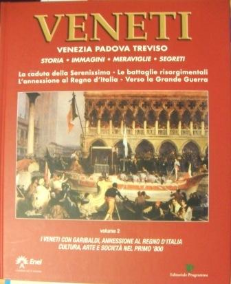 Veneti: Venezia, Padova, Treviso - vol.2