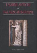 I marmi antichi di Palazzo Rondinini