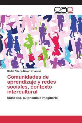 Comunidades de aprendizaje y redes sociales, contexto intercultural