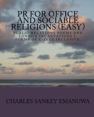 Pr for Office and Sociable Religions Easy