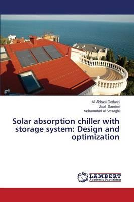 Solar absorption chiller with storage system