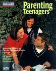 Parenting Teenagers, Revised Edition