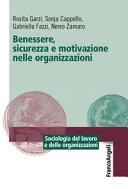 Benessere, sicurezza e motivazione nelle organizzazioni
