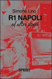R1 Napoli ed altre storie