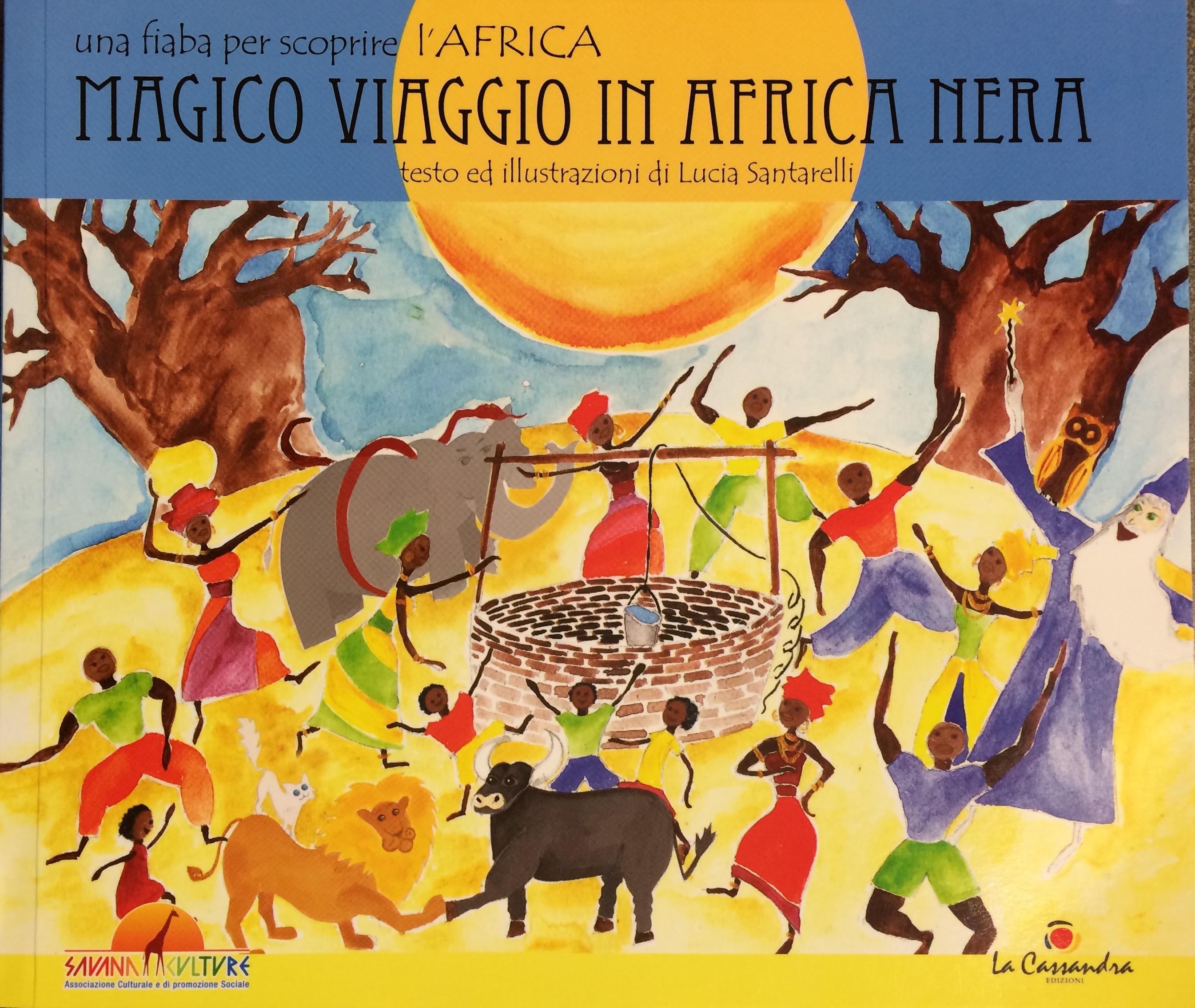 Magico viaggio in Africa nera