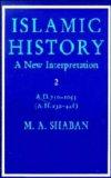 Islamic History A.D. 750-1055 (A.H. 132-448)