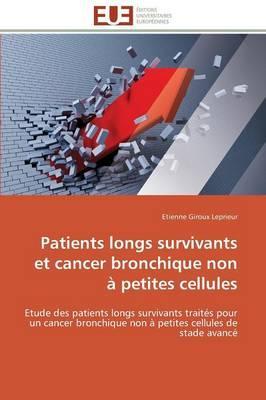 Patients Longs Survivants et Cancer Bronchique Non a Petites Cellules