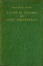 Tutto il teatro di Luigi Pirandello Vol. VIII