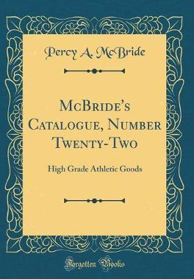 McBride's Catalogue, Number Twenty-Two