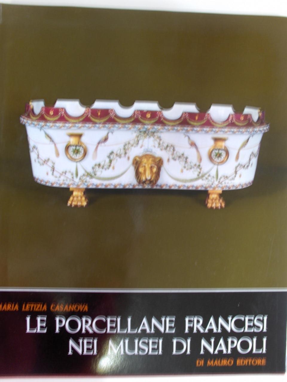 Le porcellane francesi nei musei di Napoli