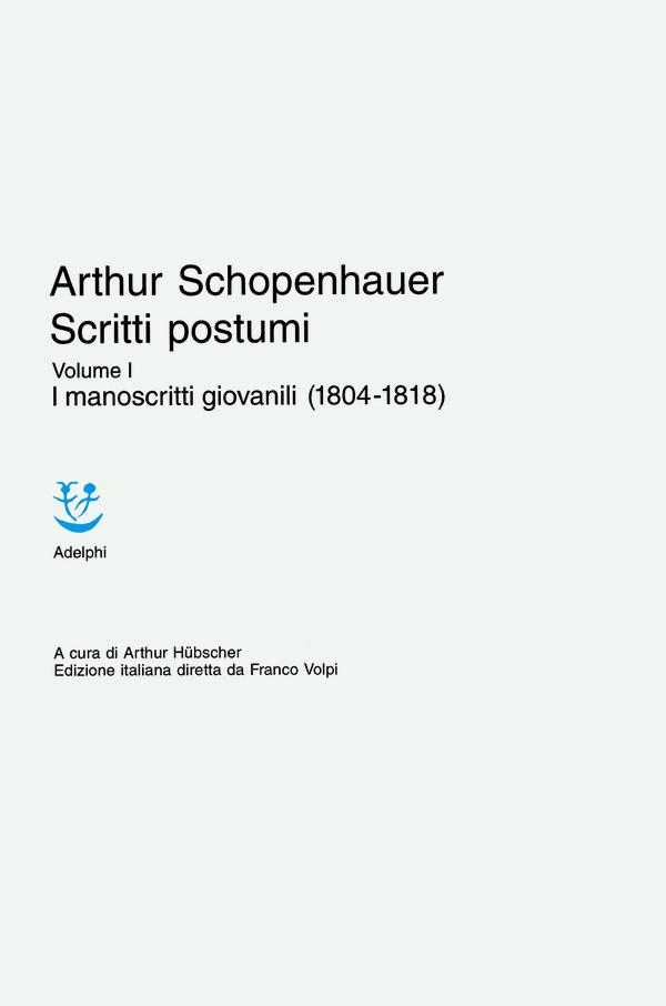 Scritti postumi - Vol. I
