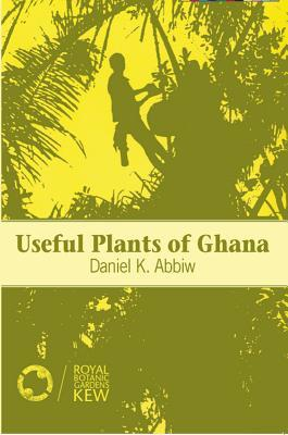 Useful Plants of Ghana
