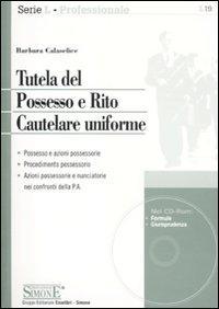 Tutela del possesso e rito cautelare uniforme