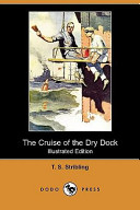 The Cruise of the Dry Dock (Illustrated Edition) (Dodo Press)