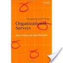 Designing and Using Organizational Surveys