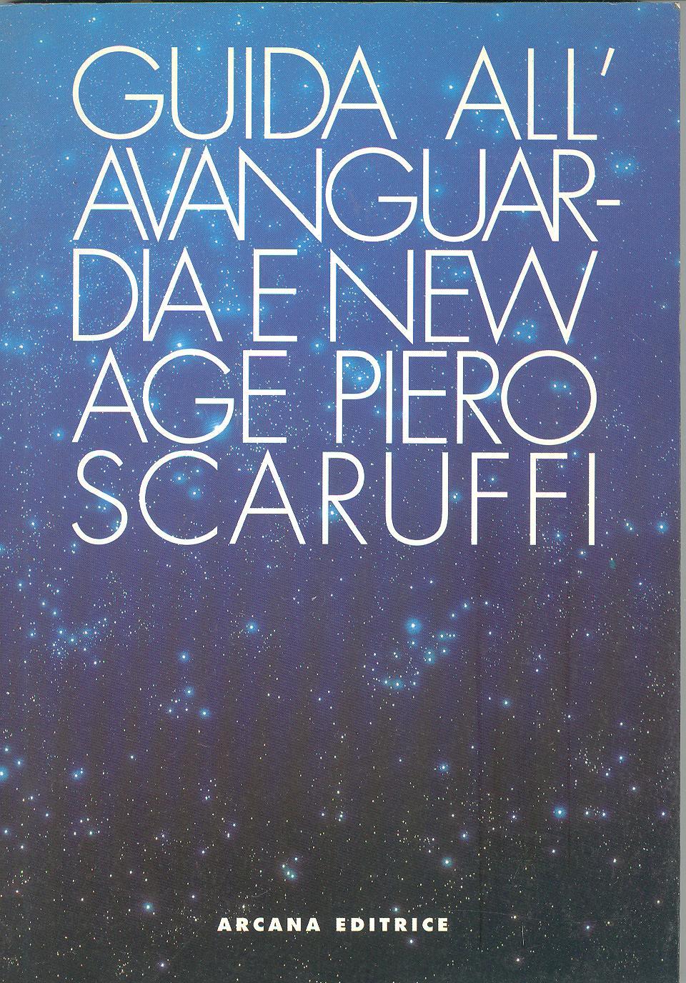Guida all'avanguardia e alla New Age