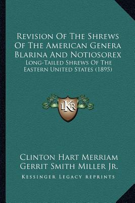 Revision of the Shrews of the American Genera Blarina and Notiosorex