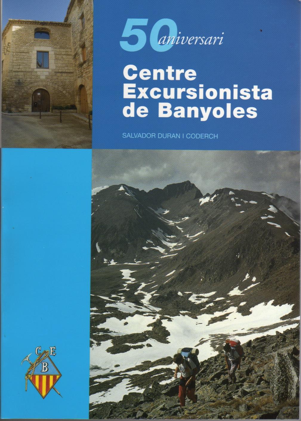 50 aniversari Centre Excursionista de Banyoles