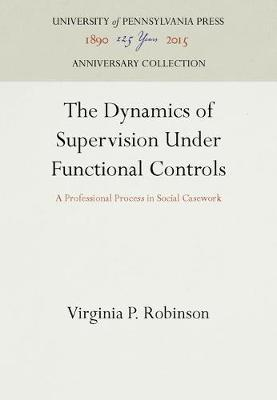 The Dynamics of Supervision Under Functional Controls