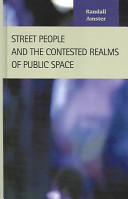 Street people and the contested realms of public space