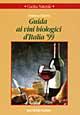 Guida ai vini biologici d'Italia '99