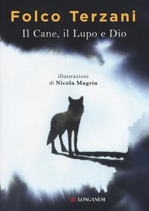 Il cane, il lupo e D...