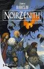Chroniques des Ravens Tome 2 : NoirZénith