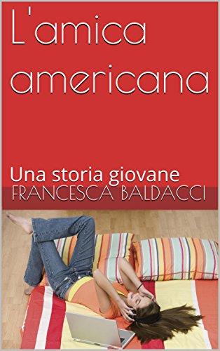 L'amica americana