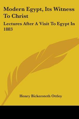 Modern Egypt, Its Wi...