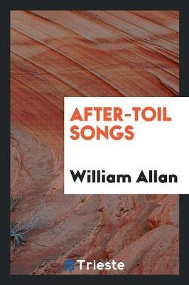 After-Toil Songs