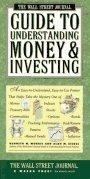 Wall Street Journal Guide to Understanding Money and Investing
