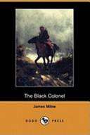 The Black Colonel (Dodo Press)