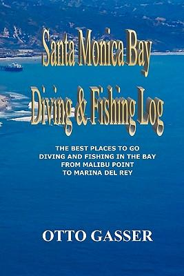 Santa Monica Bay Diving and Fishing Log