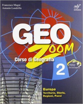 Geozoom. Con espansione online. Per la Scuola media