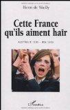 Cette France qu'ils aiment haïr