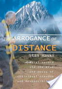 The Arrogance of Distance