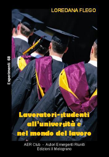 Lavoratori-studenti all'università e nel mondo del lavoro