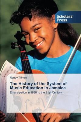 The History of the System of Music Education in Jamaica