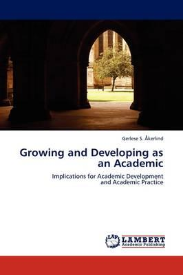 Growing and Developing as an Academic