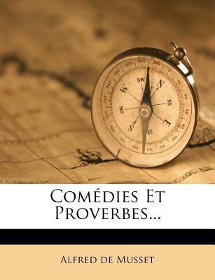 Comedies Et Proverbes...